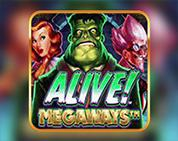 Alive! Megaways